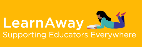 Learn Away: Supporting Pre-K to 12 Educators Everywhere